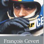 Francois Cevert. La morte nel mio destino