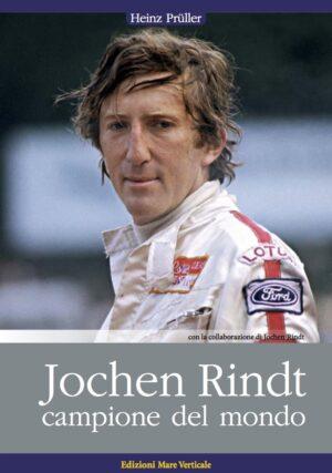 Jochen Rindt. Campione del mondo